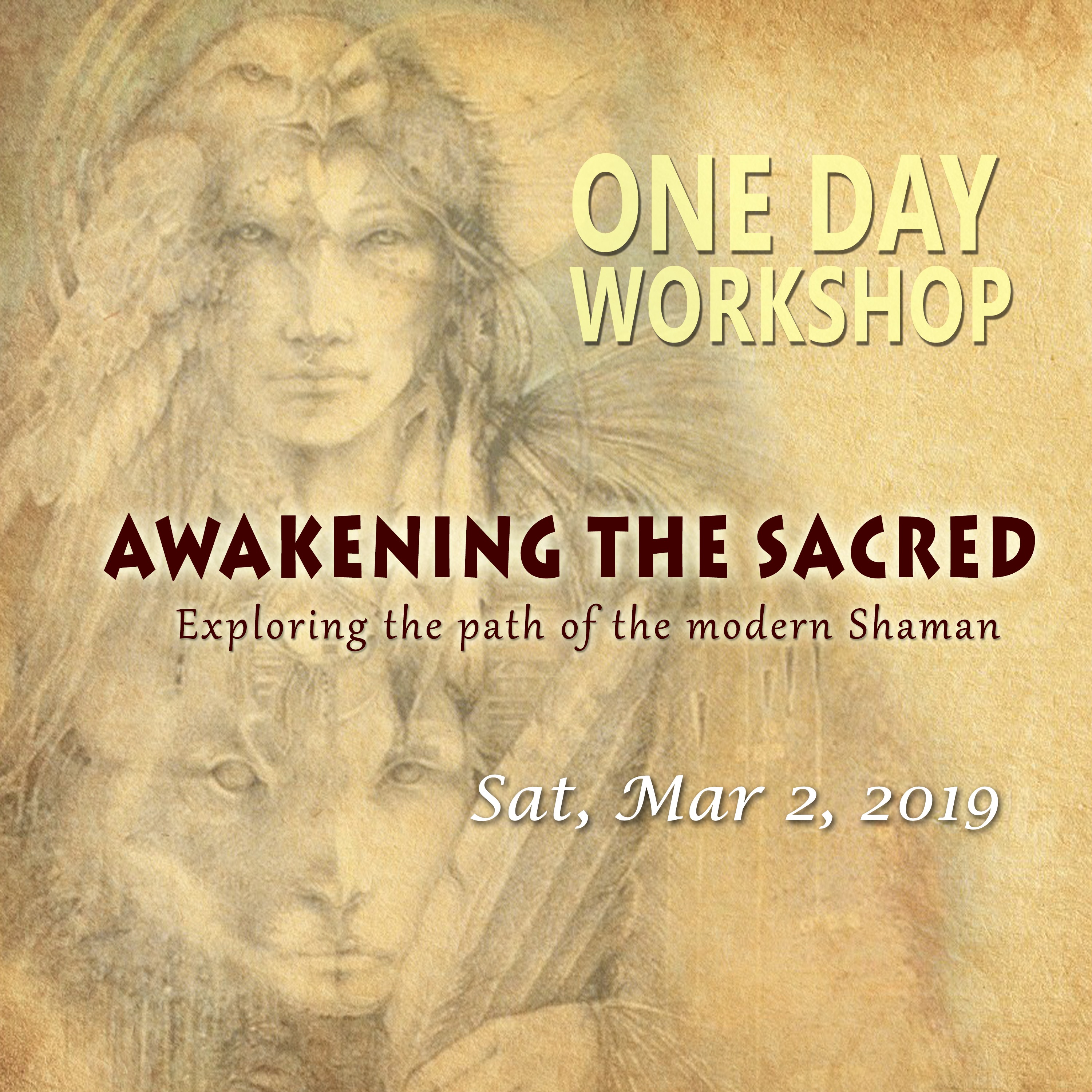 ONE-DAY WORKSHOP - Awakening the Sacred -A Path of the Modern Shaman